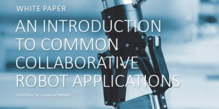 Universal Robots offers guide to cobot applications